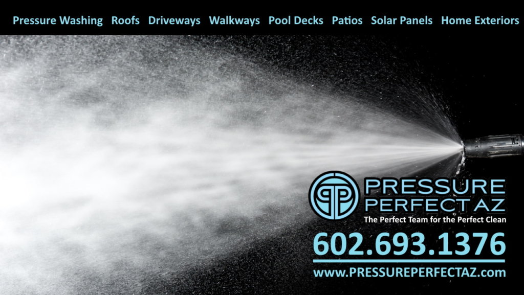 Phoenix Arizona Professional Pressure Washing Scottsdale, Litchfield Park, Goodyear and Peoria