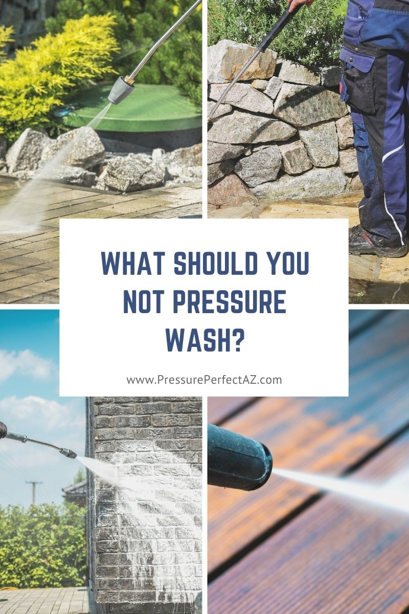 What Should You Not Pressure Wash?